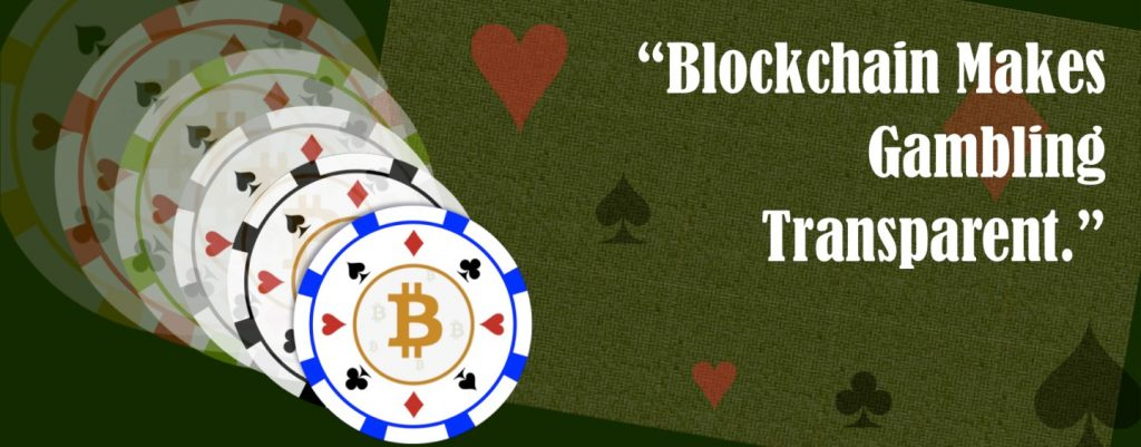Blockchain Makes Gambling Transparent